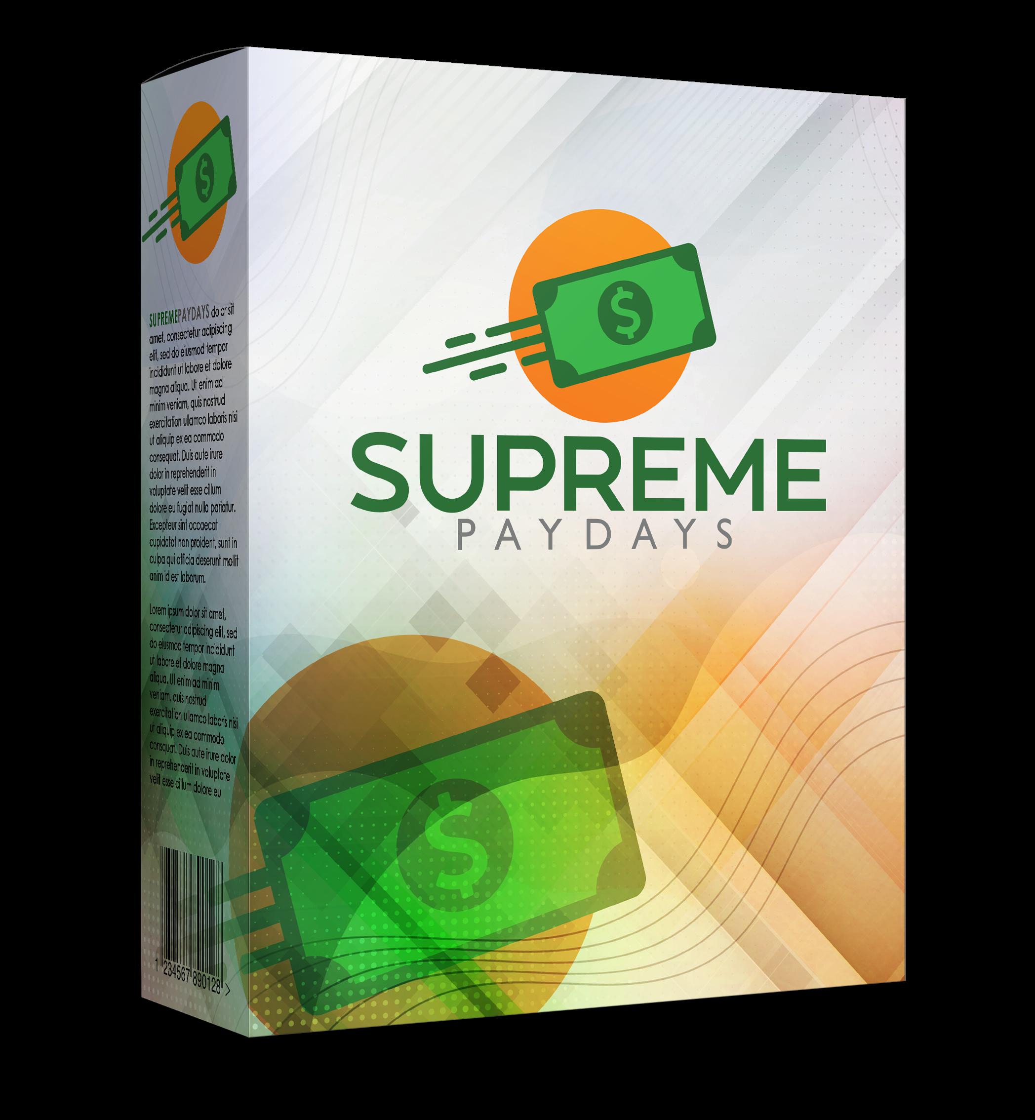 Supreme Paydays